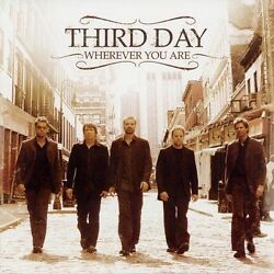 Third Day : Wherever You Are [us Import] CD (2005)