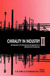 Chirality in Industry II: Developments in the Commercial Manufacture and Applica
