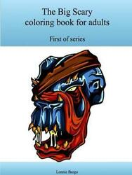 The First Big Scary Coloring Book for Adults by Lonnie Bargo (English) Paperback