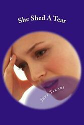 NEW She Shed a Tear by Dr Jeff Tikari Paperback Book (English) Free Shipping