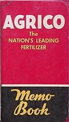 1951 AGRICO FERTILIZER MEMO BOOK AMERICAN AGRICULTURAL CHEMICAL CO. BALTIMORE $10.00