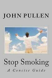 Stop Smoking by John Pullen (English) Paperback Book