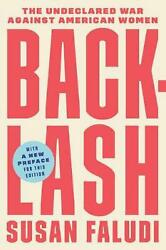 Backlash: The Undeclared War Against American Women by Susan Faludi (English) Pa
