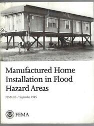 MANUFACTURED HOME INSTALLATION IN FLOOD AREAS 1985 Fema Manual