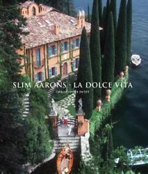 Slim Aarons: La Dolce Vita by Slim Aarons English Hardcover Book Free Shipping $79.32