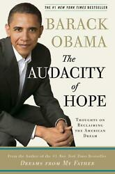 The Audacity of Hope: Thoughts on Reclaiming the American Dream by Barack Hussei