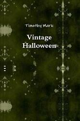Vintage Halloween by Timothy Mark (English) Paperback Book Free Shipping!