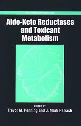 Aldo-Keto Reductases and Toxicant Metabolism by Trevor M. Penning (English) Har