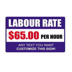 Labor Rate $65 00 Any Text Customize Novelty Funny Metal Sign 8 in x 12 in $14.99