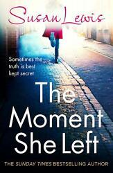 Moment She Left by Susan Lewis Paperback Book Free Shipping!