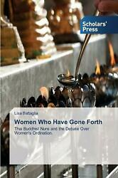 Women Who Have Gone Forth by Battaglia Lisa (English) Paperback Book Free Shippi
