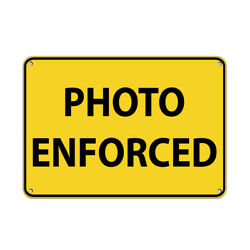 Photo Enforced Traffic Sign Aluminum METAL Sign
