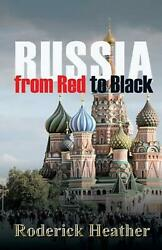 Russia from Red to Black by Roderick Heather English Paperback Book Free Shipp $25.70