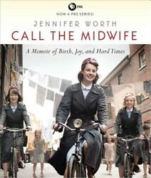 Call the Midwife: A Memoir of Birth Joy and Hard Times (CD)