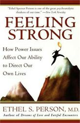 Feeling Strong: How Power Issues Affect Our Ability to Direct Our Own Lives Pap $16.22