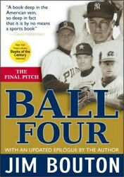 Ball Four: The Final Pitch (Paperback or Softback)