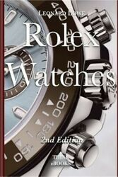 Rolex Watches: From the Rolex Submariner to the Rolex Daytona (Paperback or Soft