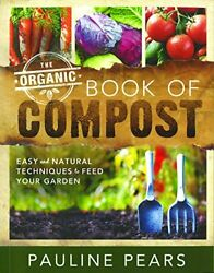 The Organic Book of Compost by Harriet Kopinska Book The Fast Free Shipping $21.97