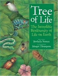 Tree of Life: The Incredible Biodiversity of Life on Earth by Strauss Rochelle