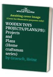 Wooden Toys: Projects and Plans (Home craftsman ... by Graesch Heinz 0806976063