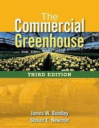 NEW - The Commercial Greenhouse by Boodley James; Newman Steven E.