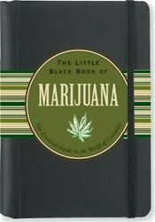 The Little Black Book of Marijuana: The Essential Guide to the World of Cannabis $10.14