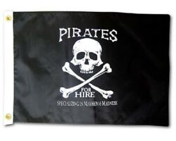 Pirates For Hire Boat Flag 12X18quot; NEW Pirate Jolly Roger $18.00