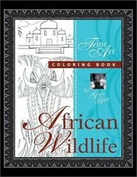 African Wildlife: Fine Art Coloring Book (Paperback or Softback)