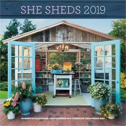 She Sheds 2019: 16-Month Calendar - September 2018 Through December 2019 (Calend