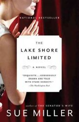 Lake Shore Limited Paperback by Miller Sue ISBN 0307276708 ISBN-13 978030...