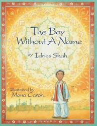 The Boy Without a Name Brand New Free shipping in the US