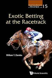 Exotic Betting At the Racetrack by William T. Ziemba Paperback Book Free Shippin