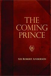 The Coming Prince (Paperback or Softback)