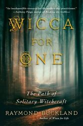 Wicca for One : The Path of Solitary Witchcraft Paperback by Buckland Raymo...