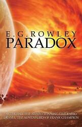 Paradox by E.G. Rowley Paperback Book Free Shipping!