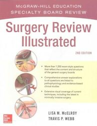 Surgery Review Illustrated Paperback by McElroy Lisa M. M.D.; Webb Travis...