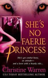 She's No Faerie Princess (The Others Book 10) by Warren Christine