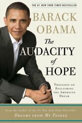 Audacity of Hope : Thoughts on Reclaiming the American Dream Hardcover by Ob...