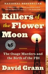 Killers of the Flower Moon : The Osage Murders and the Birth of the FBI Pape...