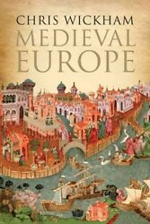 Medieval Europe Hardcover by Wickham Chris ISBN 0300208340 ISBN-13 978030...