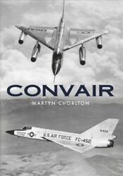 Convair Paperback by Chorlton Martyn Like New Used Free shipping in the US