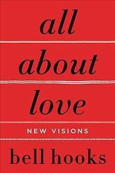 All About Love : New Visions Paperback by Hooks Bell Like New Used Free s...