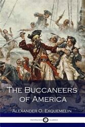 Buccaneers of America Paperback by Exquemelin Alexander O. Like New Used ...