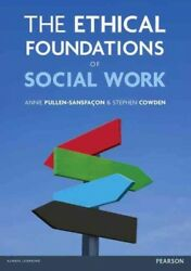 Ethical Foundations of Social Work Paperback by Pullen-sansfacon Annie; Cow...