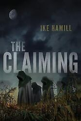 Claiming Paperback by Hamill Ike ISBN 1544779380 ISBN-13 9781544779386