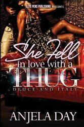 She Fell in Love With a Thug Paperback by Day Anjela ISBN 1499709315 ISBN...