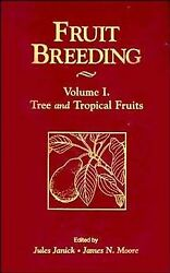 Fruit Breeding Hardcover by Janick Jules (EDT); Moore James N. (EDT) ISBN...