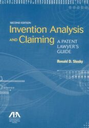 Invention Analysis and Claiming : A Patent Lawyer's Guide Paperback by Slusk...