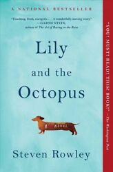Lily and the Octopus Paperback by Rowley Steven Acceptable Condition Free...