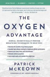 Oxygen Advantage : Simple Scientifically Proven Breathing Techniques to Help...